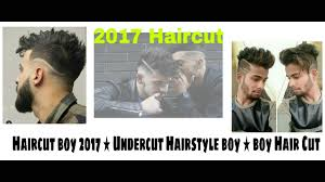 haircut boy 2017 undercut hairstyle boy boy hair cut best