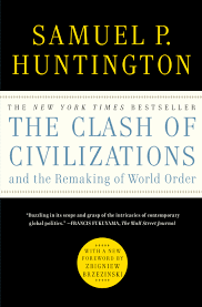 Books About Flags The Clash Of Civilizations And The Remaking Of World Order Book