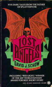 halloween horror nights 1990 too much horror fiction lost angels by david j schow 1990 see