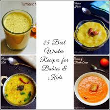 best winter recipes 25 best winter recipes for babies toddlers and kids gkfooddiary