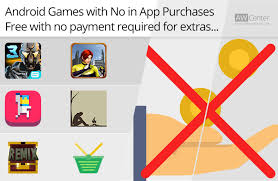 free in app purchases android 5 best free android with no in app purchases