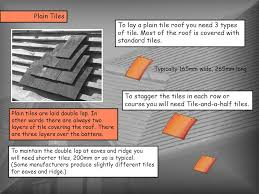 Tile Roof Types To Lay A Plain Tile Roof You Need 3 Types Ppt Download