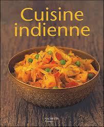 la cuisine indienne popote papote la cuisine indienne