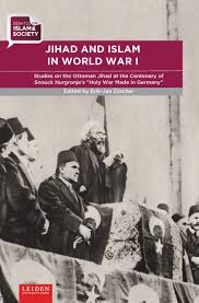 Ottoman Germany Jihad And Islam In World War I Reading Religion