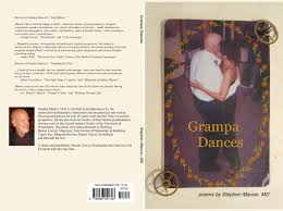 Grampa Dances By Poems By Stephen Maurer Md 7 50