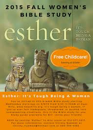 esther it s tough being a woman hhbc women s bible study home