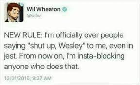 Shut Up Wesley Meme - wil wheaton felicia day kiwi farms