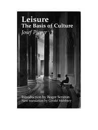leisure the basis of culture philosophical science science