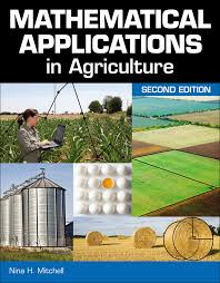 mathematical applications in agriculture 2nd edition cengage