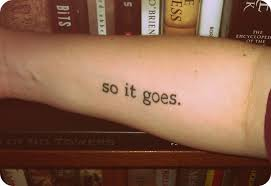 so it goes 27 28 29 u2022 contrariwise literary tattoos