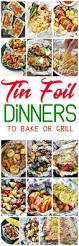easy tin foil packets suppers recipes u2013 baked or grilled healthier