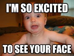 Excited Face Meme - 20 best i m so excited memes sayingimages com