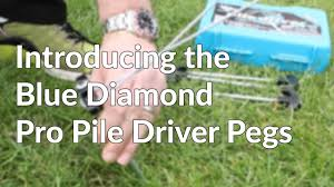 Awning Pegs Blue Diamond Pile Driver Pro Awning And Tent Pegs Youtube