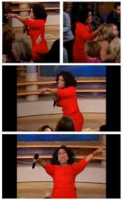 High Quality Meme Generator - oprah you get a car everybody gets a car blank meme template imgflip
