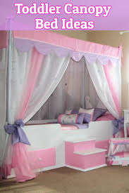 canopy toddler bed ideas adorable canopy beds for girls and