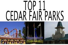 cedar fair parks map top 11 cedar fair amusement parks in the