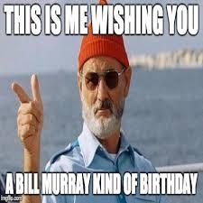 Meme Generator Happy - bill murray wishes you a happy birthday meme generator imgflip