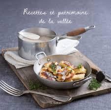 id de recette de cuisine recettes et patrimoine de la vallée id l edition