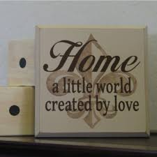 sign decor home world created by fleur de lis home decor sign