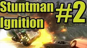 Ignition Part 2 Stuntman Ignition Part 2