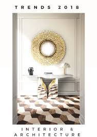 Home Decor Trend Home Decor Home Ideas Interior Design Trends 2018 Home U0026 Living