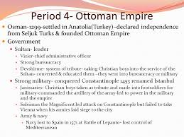 Ottoman Empire Government System Middle East Periods Ppt