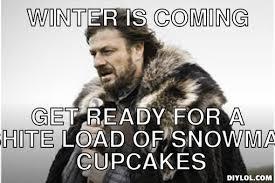 Winter Is Coming Meme Generator - get ready meme generator image memes at relatably com