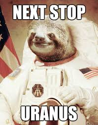 Sloth Meme Jokes - space sloth memes quickmeme