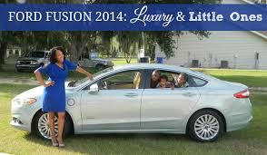Fusion Energi Reviews Ford Fusion 2014 Review Luxury U0026 Little Ones
