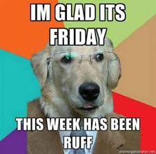 Memes About Friday - 23 best funny friday memes to share on facebook when you re ready