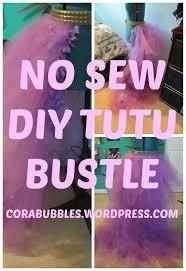 no sew diy tutu bustle diy tutu sewing diy and bustle