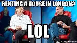 Bill Gates And Steve Jobs Meme - renting a house in london lol steve jobs and bill gates laugh