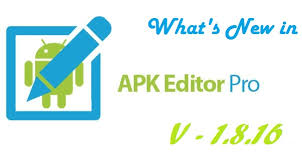apk editor apk editor pro updated to v 1 8 16 what s new in it apk