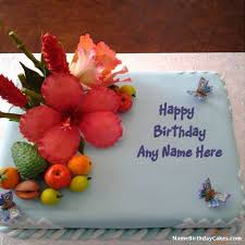 how to your birthday cake fruit cake for your birthday with name