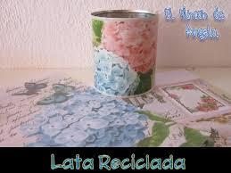 diy como reciclar una lata con decoupage casero latas decoradas
