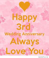 3rd wedding anniversary top 10 happy 3rd wedding anniversary cards broxtern wallpaper