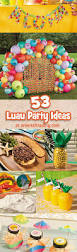 Birthday Decorations To Make At Home by Top 25 Best Luau Decorations Ideas On Pinterest Luau Party
