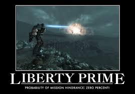 Liberty Prime Meme - liberty prime by orga1001 on deviantart
