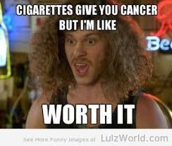 Cigarettes Meme - workaholics cigarettes meme n memes pinterest meme humor and