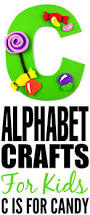 alphabet crafts for kids c is for candy frugal mom eh