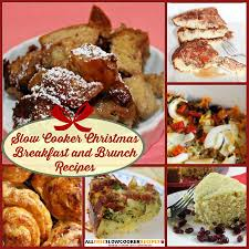 christmas breakfast brunch recipes merry christmas breakfast 16 cooker christmas breakfast and