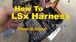 lsx swap harness how to simple u0026 free diy standalone on the test