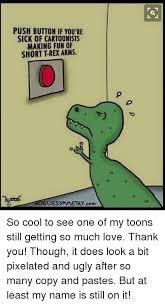 T Rex Arms Meme - 25 best memes about trex arms trex arms memes