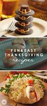easy thanksgiving food ideas 276 best thanksgiving ideas images on pinterest thanksgiving