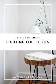 ikea u0027s new smart lighting collection u2014 lovely decor