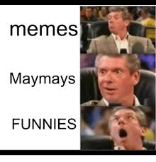 How To Pronounce Meme - memes may mays funnies meme on esmemes com