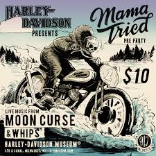 mama tried pre party harley davidson museum wmse 91 7fm