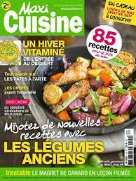 maxi cuisine recette abonnement magazine maxi cuisine relay com