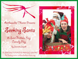 Seeking Who Is Santa Seeking Santa Ambassador Theater