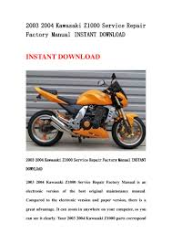 2003 2004 kawasaki z1000 service repair factory manual instant downlo u2026